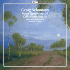 Georg Schumann: Piano Quartet, Op. 29 & Cello Sonata, Op. 19