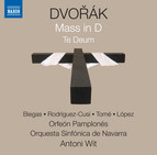 Dvořák: Mass in D Major, Op. 86, B. 153 & Te Deum, Op. 103, B. 176