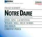 Schmidt, F.: Notre Dame [Opera]