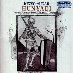 Sugar, R: Hunyadi - Hosi Enek (Hunyadi - Heroic Song)