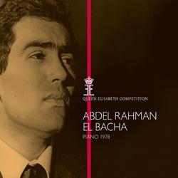 Queen Elisabeth Competition, Piano 1978: Abdel Rahman El Bacha
