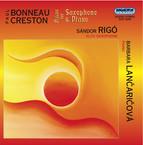 Bonneau: Suite / Piece Concertante Dans L'Esprit Jazz / Creston: Suite / Rapsodie