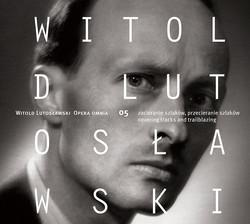 Lutosławski: Opera Omnia, Vol 5