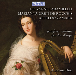 Rocchis, Caramiello & Zamara: Parafrasi Verdiane per duo d'arpe