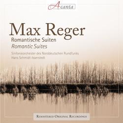 Max Reger: Romantische Suiten - Romantic Suites