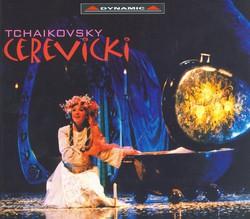 Tchaikovsky: Cherevichki (The Little Shoes)