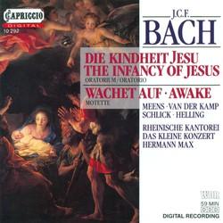 Bach, J.C.F.: Kindheit Jesu (Die) / Wachet Auf, Ruft Uns Die Stimme  / 5 Sacred Songs