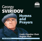 Sviridov: Hymns & Prayers