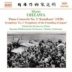 Ohzawa: Piano Concerto No. 3, \'Kamikaze\' / Symphony No. 3