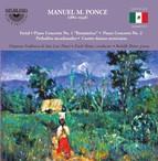 Ponce: Ferial, Piano Concertos 1 & 2, Preludios encadenados & Cuatro danzas mexicanas