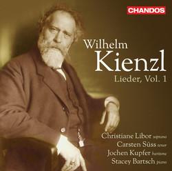 Kienzl: Lieder, Vol. 1
