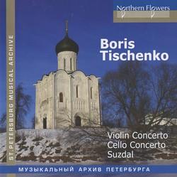 Tishchenko: Violin Concerto - Cello Concerto - Suzdal