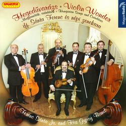 Ferenc Santa Jr. Gypsy Band: Violin Wonder - Hungarian Songs, Csardases