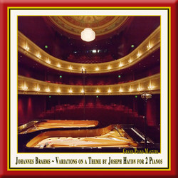 Brahms: Variations on a Theme by Haydn, Op. 56b (Version for 2 Pianos)