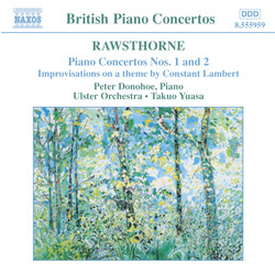 Rawsthorne: Piano Concertos Nos. 1 and 2
