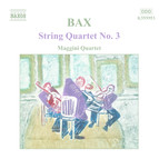 Bax: String Quartet No. 3 / Lyrical Interlude