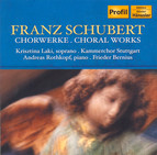 Schubert: Choral Works