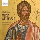 Tavener: Missa Wellensis