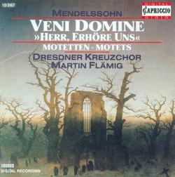 Mendelssohn, Felix: Veni Domine