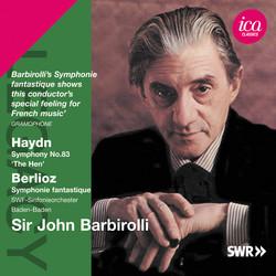 Haydn: Symphony No. 83, 'The Hen' - Berlioz: Symphonie fantastique