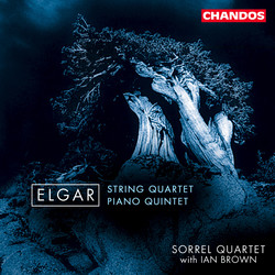 Elgar: String Quartet / Piano Quintet