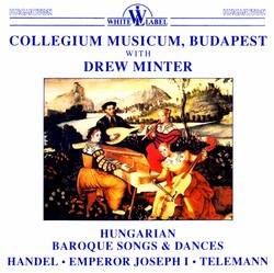 Hungarian Baroque Songs and Dances