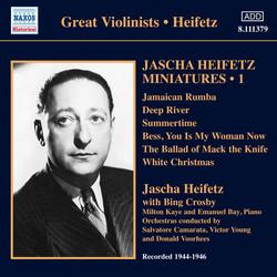 Jascha Heifetz Miniatures, Vol. 1 (1944-1946)