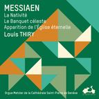 Messiaen: L'œuvre pour orgue, Vol. 3