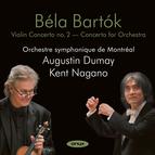 Bartok: Violin Concerto No. 2 & Concerto for Orchestra