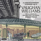 Ralph Vaughan Williams: Symphonies No. 2 & No. 8