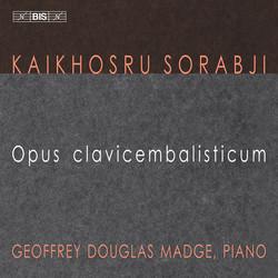 Sorabji - Opus Clavicembalisticum