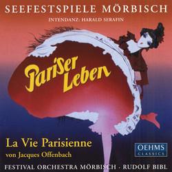 Offenbach: Vie Parisienne (La) (Excerpts)
