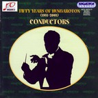 Fifty Years of Hungaroton (1951-2001) - Conductors