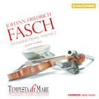 Fasch: Orchestral Works, Vol. 2