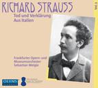 R. Strauss: Tod und Verklärung & Aus Italien (Live)