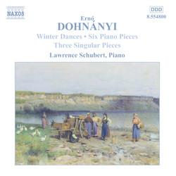 Dohnányi: Winterreigen / 6 Piano Pieces / 3 Singular Pieces