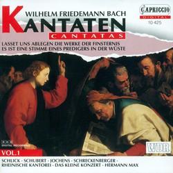 Bach, W.F.: Cantatas, Vol. 1 - Lasset Uns Ablegen / Es Ist Eine Stimme Eines Predigers