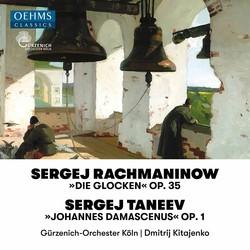 Rachmaninoff: The Bells, Op. 35 - Taneyev: John of Damasacus, Op. 1