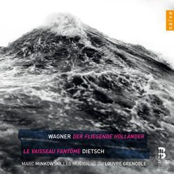 Wagner: Der Fliegender Hollander - Dietsch: Le Vaiseau Fantome