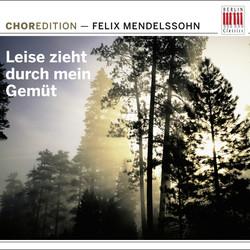 Mendelssohn: Leise Zieht Durch Mein Gemüt