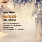 Olli Virtaperko: Romer's Gap – 3 Concertos
