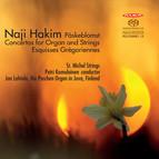 Hakim: Påskeblomst, Organ Concertos & Esquisses Grégoriennes