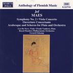 Maes: Symphony No. 2 / Viola Concerto / Ouverture Concertante / Arabesque and Scherzo