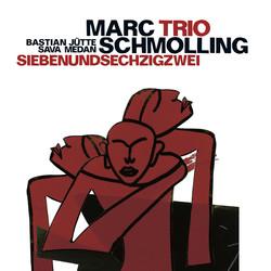 Marc Schmolling Trio: Siebenundsechzigzwei