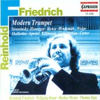 Trumpet Recital: Friedrich, Reinhold - Stravinsky, I. / Honegger, A. / Henze, H.W. / Hindemith, P. / Wolpe, S. / Skalkottas, N.
