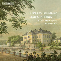 The Musical Treasures of Leufsta Bruk: Vol.3