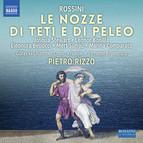 Rossini: Le Nozze di Teti e di Peleo (Live)