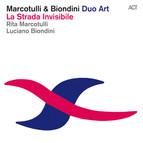 La Strada Invisibile (Rita Marcotulli and Luciano Biondini)