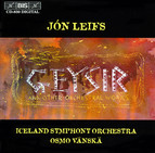 Leifs - Geysir and other orchestral works