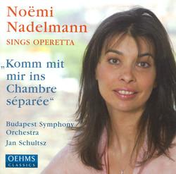 Nadelmann, Noemi: Noemi Nadelmann Sings Operetta